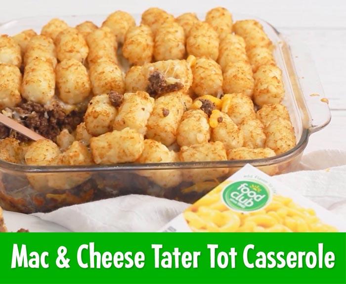 Mac & Cheese Tater Tot Casserole